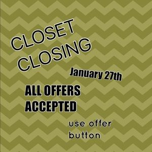 Other - Closet closing January 27th